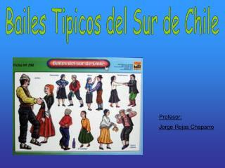 Bailes Tipicos del Sur de Chile