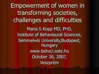 Empowerment of women in transforming societies, chall e nges and difficulties