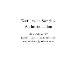 Tort Law in Sweden.  An Introduction
