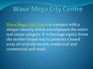 Wave Mega City Centre