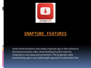 Features of SnapTube App