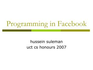 Programming in Facebook