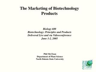 The Marketing of Biotechnology Products