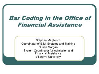 Bar Coding in the Office of Financial Assistance