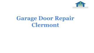 Garage Door Repair Clermont _ offer door repair service