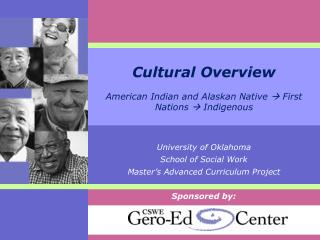 Cultural Overview  American Indian and Alaskan Native  First Nations  Indigenous