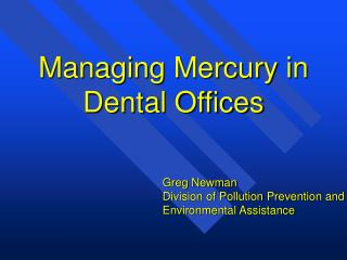 Managing Mercury in Dental Offices