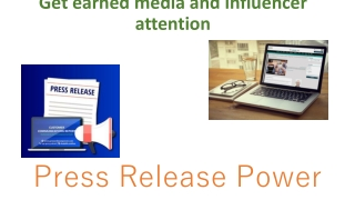 Get earned media and influencer attention