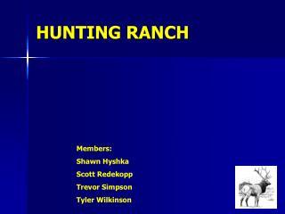 HUNTING RANCH