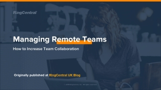 How to manage remote teams effectively and increase team collaboration