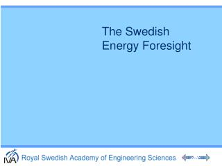 The Swedish  Energy Foresight