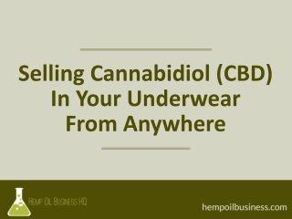 How To Sell CBD From Your Underwear or Anywhere