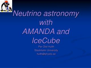 Neutrino astronomy with AMANDA and IceCube