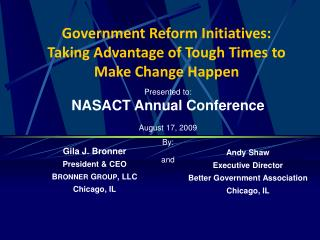 Government Reform Initiatives: Taking Advantage of Tough Times to  Make Change Happen