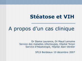 Stéatose et VIH A propos d'un cas clinique