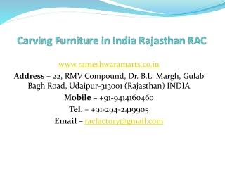 Carving Furniture in India Rajasthan RAC