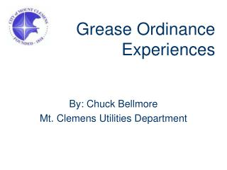Grease Ordinance Experiences