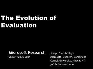 The Evolution of Evaluation