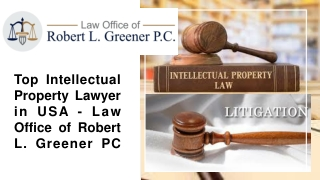 Top Intellectual Property Lawyer in USA - Law Office of Robert L. Greener PC