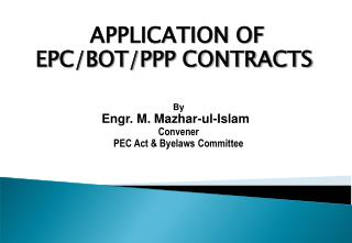 APPLICATION OF EPC/BOT/PPP CONTRACTS