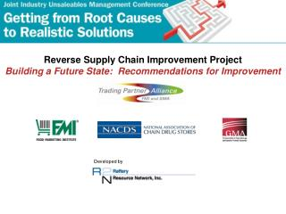 Reverse Supply Chain Improvement Project Building a Future State:  Recommendations for Improvement