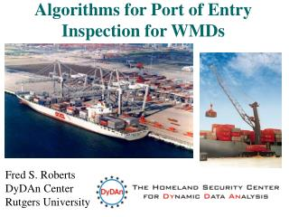 Algorithms for Port of Entry Inspection for WMDs
