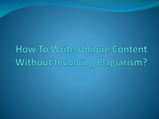 Write a Content Without Plagiarism