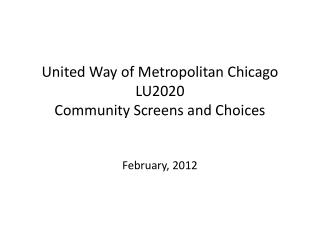 United Way of Metropolitan Chicago LU2020 Community  Screens and Choices