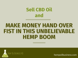 How To Sell CBD & Make Money Hand Over Fist During The Hemp Boom