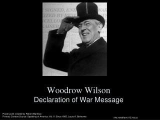 Woodrow Wilson Declaration of War Message