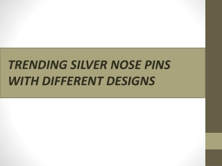 TRENDING SILVER NOSE PINS WITH DIFFERENT DESIGNS