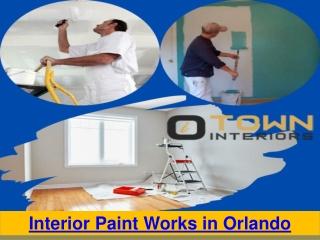 Interior Paint Works in Orlando