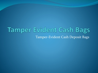 Tamper-Evident Cash Deposit Bags