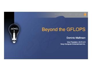 Beyond the GFLOPS