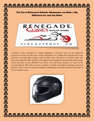 The Use of Motorcycle Helmets Albuquerque can Make a Big Difference For Just Any Rider!