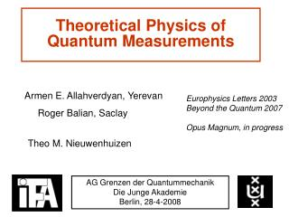 Theoretical Physics of Quantum Measurements