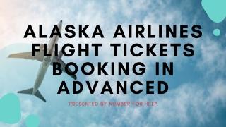 Alaska Airlines Flight Tickets Booking in Advanced