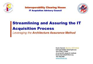 Streamlining and Assuring the IT Acquisition Process Leveraging the  Architecture Assurance Method