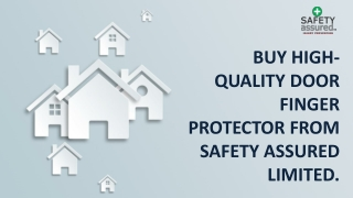 Buy high- quality door finger protector from Safety Assured Limited.