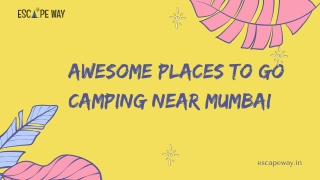Awesome Places to do camping near Mumbai