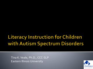 Literacy Instruction for Children with Autism Spectrum Disorders