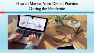 How to Market Your Dental Practice During the Pandemic