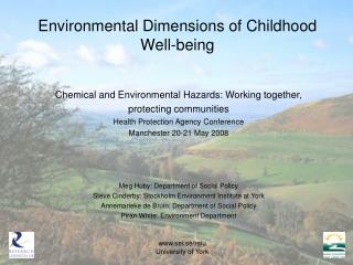 Environmental Dimensions of Childhood Well-being