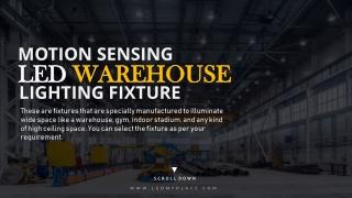 Motion Sensing LED Warehouse Lighting Fixtures