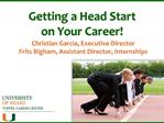 Getting a Head Start  on Your Career