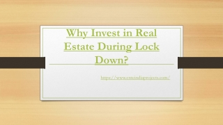 Why Invest in Real Estate During Lock Down?