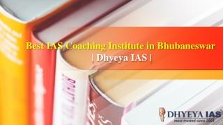 Best IAS Coaching Institute in Bhubaneswar - Dhyeya IAS