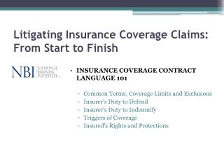 Litigating Insurance Coverage Claims: From Start to Finish