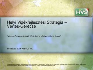 Helyi Vidékfejlesztési Stratégia – Vértes-Gerecse