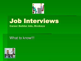 Job Interviews Career Builder Ads, Monkeys